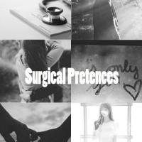 Surgical Pretences (1/2)